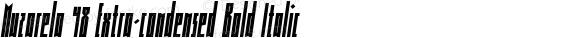 Muzarela 48 Extra-condensed Bold Italic