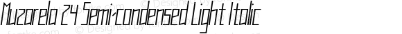 Muzarela 24 Semi-condensed Light Italic