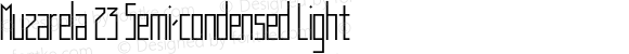 Muzarela 23 Semi-condensed Light