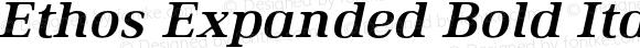 Ethos Expanded Bold Italic Expanded Bold Italic