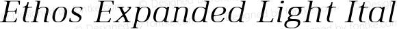 Ethos Expanded Light Italic Expanded Light Italic