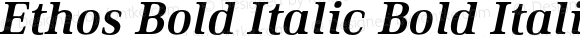 Ethos Bold Italic Bold Italic