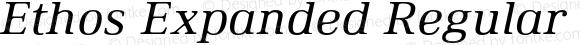 Ethos Expanded Regular Italic Expanded Regular Italic