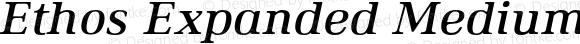 Ethos Expanded Medium Italic Expanded Medium Italic