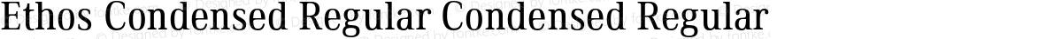 Ethos Condensed Regular Condensed Regular
