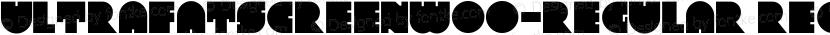 UltraFatScreenW00-Regular Regular Preview Image