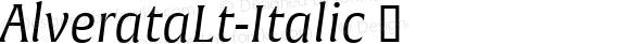 AlverataLt-Italic ☞ Version 1.001;com.myfonts.easy.type-together.alverata.light-italic.wfkit2.version.4os1