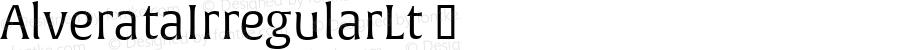 AlverataIrregularLt ☞ Version 1.001;com.myfonts.easy.type-together.alverata.irregular-light.wfkit2.version.4os2
