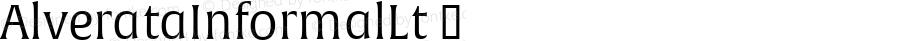 AlverataInformalLt ☞ Version 1.000;com.myfonts.easy.type-together.alverata.informal-light.wfkit2.version.4osd