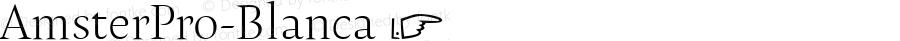 AmsterPro-Blanca ☞ Version 1.000;PS 001.000;hotconv 1.0.70;makeotf.lib2.5.58329;com.myfonts.easy.pampatype.amster.pro-blanca.wfkit2.version.4mQz