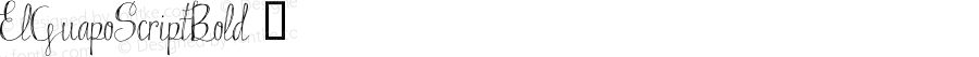ElGuapoScriptBold ☞ Version 1.00 2015;com.myfonts.easy.anewmachine.el-guapo.script-bold.wfkit2.version.4tqQ