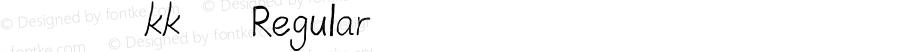 我字酷kk体 Regular ver2016.1.0
