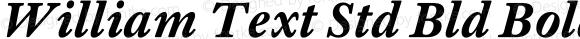 William Text Std Bld Bold Italic Version 1.0; 2016