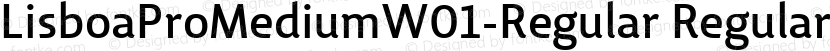 LisboaProMediumW01-Regular Regular Preview Image