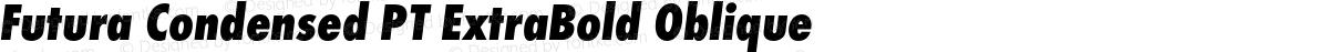 Futura Condensed PT ExtraBold Oblique
