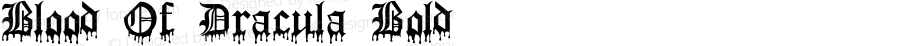 Blood Of Dracula Bold Macromedia Fontographer 4.1 9/20/95