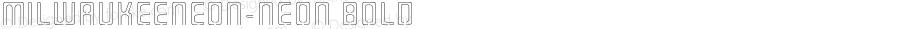 MilwaukeeNeon-Neon Bold 001.000