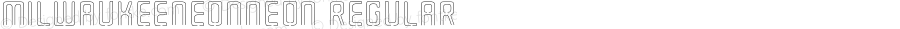 MilwaukeeNeonNeon Regular Macromedia Fontographer 4.1.3 9/4/02