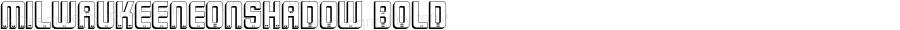 MilwaukeeNeonShadow Bold Macromedia Fontographer 4.1.3 9/4/02