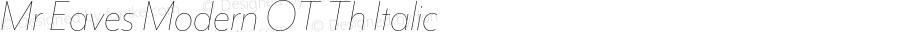 Mr Eaves Modern OT Th Italic Version 1.100;PS 001.100;hotconv 1.0.57;makeotf.lib2.0.21895; ttfautohint (v1.3);com.myfonts.easy.emigre.mr-eaves-modern-opentype.ot-thin-italic.wfkit2.version.3FJP