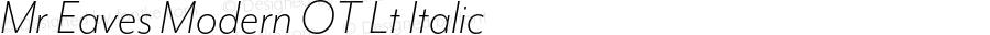 Mr Eaves Modern OT Lt Italic Version 1.100;PS 001.100;hotconv 1.0.57;makeotf.lib2.0.21895; ttfautohint (v1.3);com.myfonts.easy.emigre.mr-eaves-modern-opentype.ot-light-italic.wfkit2.version.3FJN
