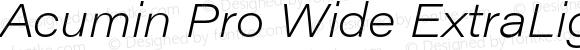 Acumin Pro Wide ExtraLight Italic