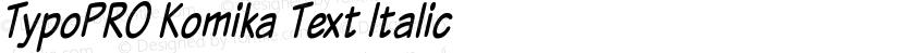 TypoPRO Komika Text Italic Preview Image