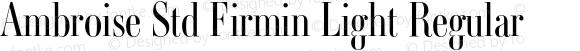Ambroise Std Firmin Light Regular Version 1.000