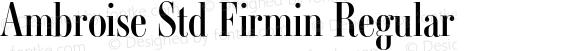 Ambroise Std Firmin Regular Version 1.000