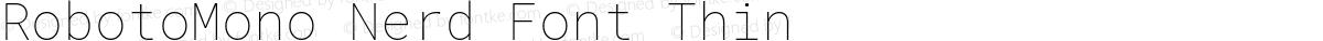 RobotoMono Nerd Font Thin