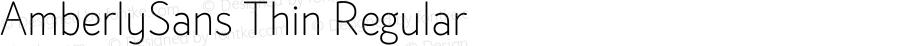 AmberlySans Thin Regular Version 1.000;PS 001.000;hotconv 1.0.88;makeotf.lib2.5.64775