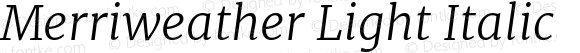 Merriweather Light Italic