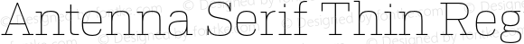 Antenna Serif Thin Regular Version 1.0