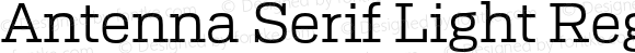 Antenna Serif Light Regular Version 1.0