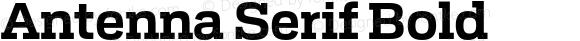 Antenna Serif Bold Version 1.0