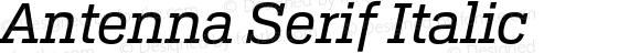 Antenna Serif Italic Version 1.0