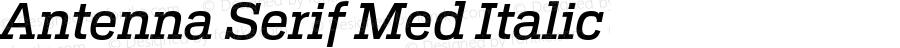 Antenna Serif Med Italic Version 1.0