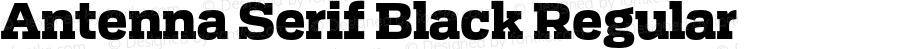 Antenna Serif Black Regular Version 1.0