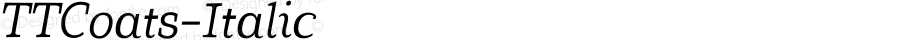 TTCoats-Italic ☞ Version 1.000; ttfautohint (v1.5);com.myfonts.easy.type-type.tt-coats.italic.wfkit2.version.4Aiu