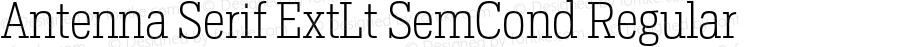 Antenna Serif ExtLt SemCond Regular Version 1.0