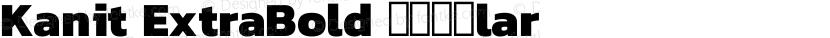 Kanit ExtraBold Regular Preview Image