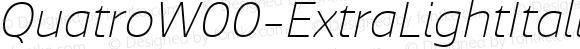 Quatro W00 ExtraLight Italic