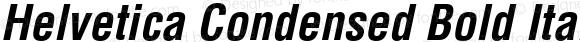 Helvetica Condensed Bold Italic