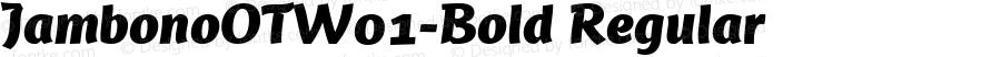 JambonoOTW01-Bold Regular Version 7.504