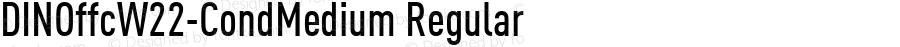 DINOffcW22-CondMedium Regular Version 7.504