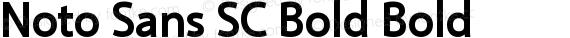 Noto Sans SC Bold Bold preview image