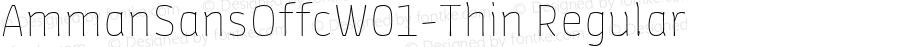 AmmanSansOffcW01-Thin Regular Version 7.504