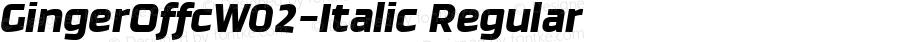 GingerOffcW02-Italic Regular Version 7.504