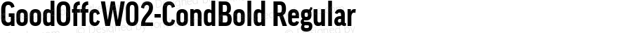 GoodOffcW02-CondBold Regular Version 7.504