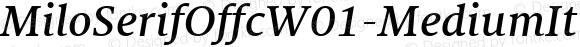 MiloSerifOffcW01-MediumIt Regular Version 7.504
